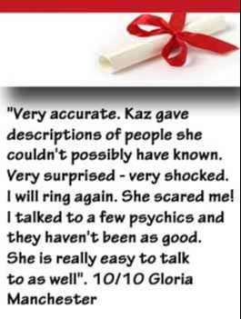 Kaz Psychic Client Testimonial - Gloria from Manchester UK
