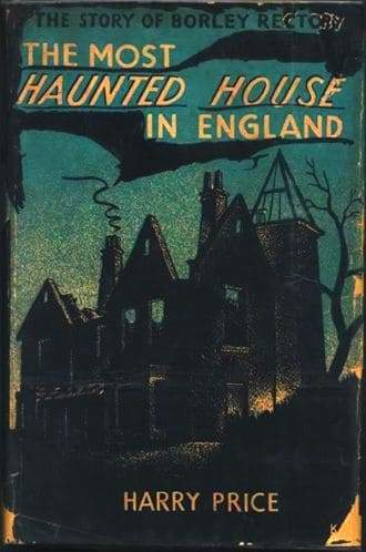 The Most Haunted House in England a book by Harry Price Paranormal Investigator